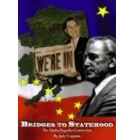 Bridges to Statehood: The Alaska-Yugoslav Connection - judy ferguso