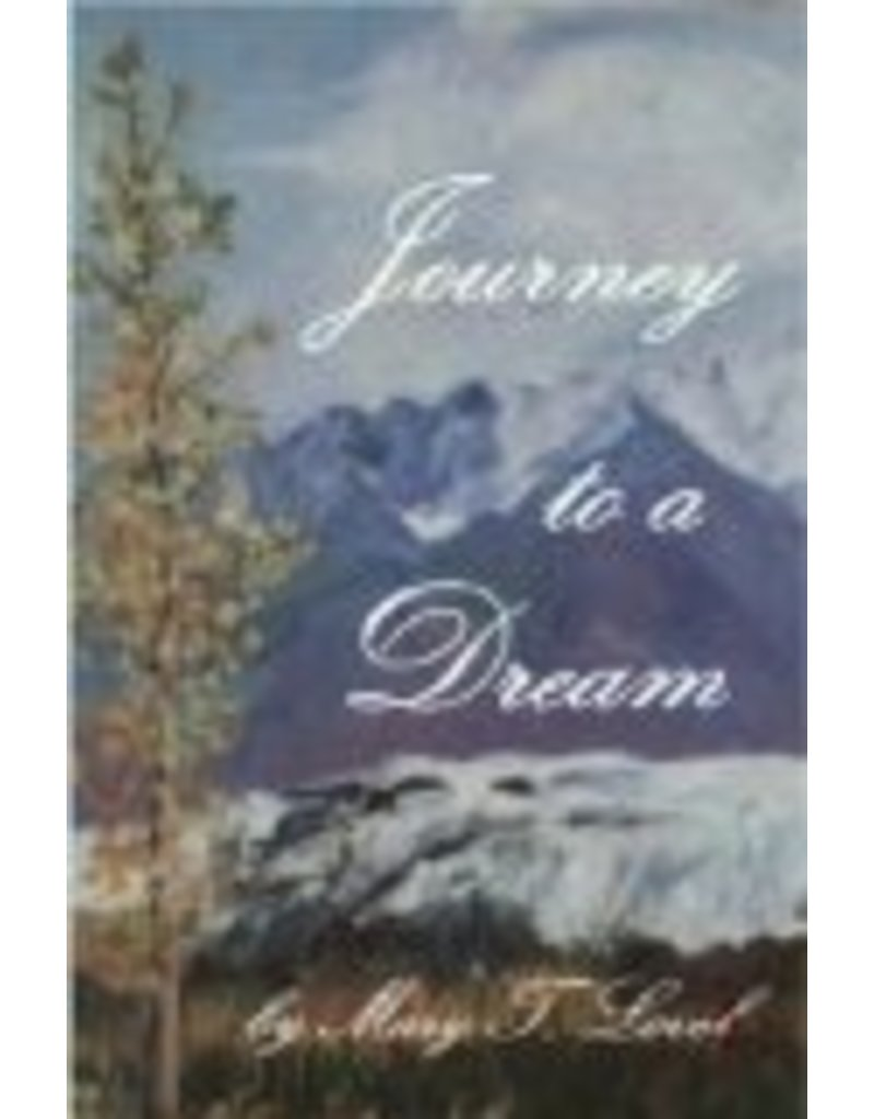 Journey To A Dream - Mary T Lovel