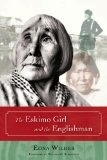 The Eskimo Girl and the Englishman - Edna Wilder