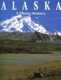 Alaska: A Photo Memory - Todd Communication