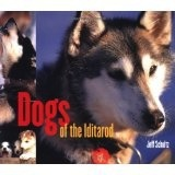 Dogs of the Iditarod - Schultz, Jeff
