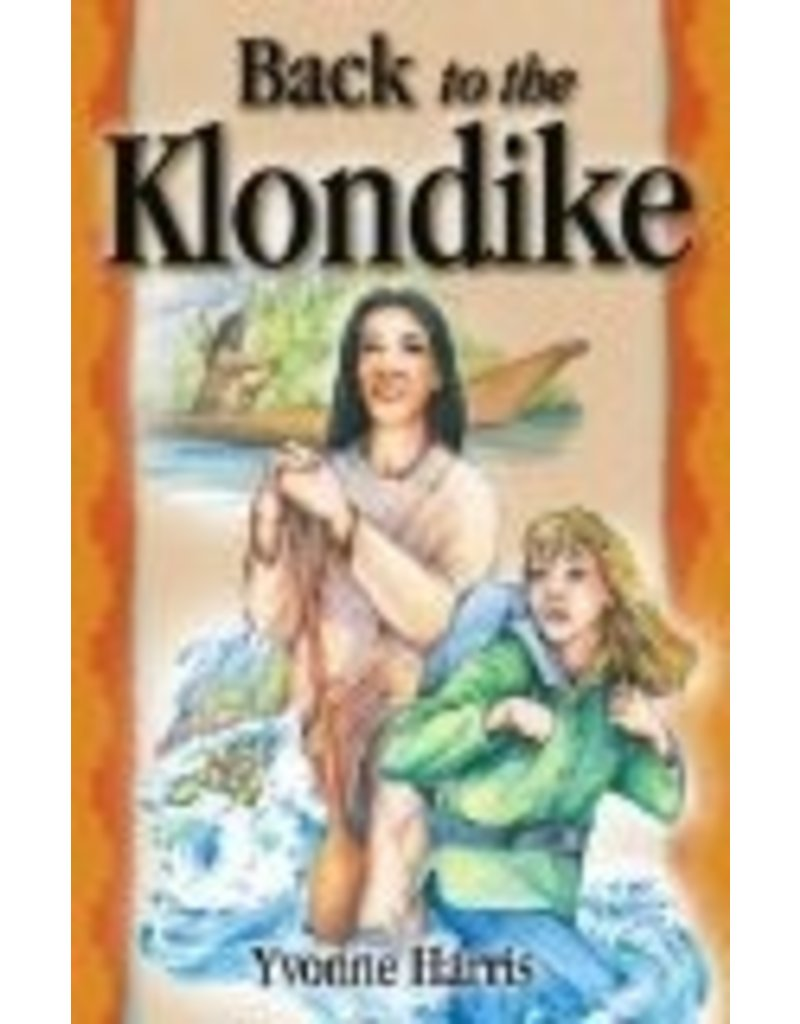 Back to the Klondike - Harris, Yvonne