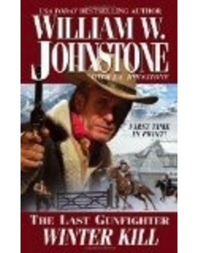 Winter Kill (The Last Gunfight - Will. W. Joh