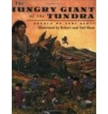 Hungry Giant of the Tundra - Sloat, Teri & Robert