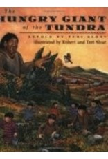 Hungry Giant of the Tundra - Sloat, Teri & Robert