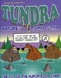 Tundra Nature's #1 Comic strip - Chad Carpenter