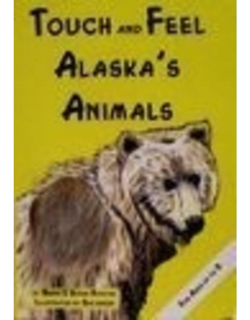 Touch & Feel Alaska's Animals - richter