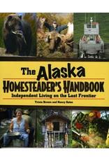 Alaska Homesteader's Handbook