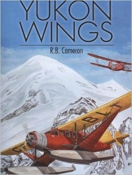 Yukon Wings - R B Cameron