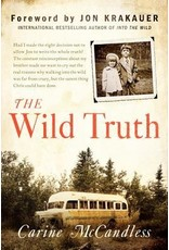 The Wild Truth - McCandless, Carine