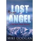 Lost Angel: a Nik Kane Alaska Mystery (hc) -Doogan, Mike