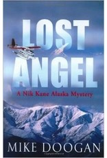 Lost Angel: a Nik Kane Alaska Mystery (hc) -Doogan, Mike