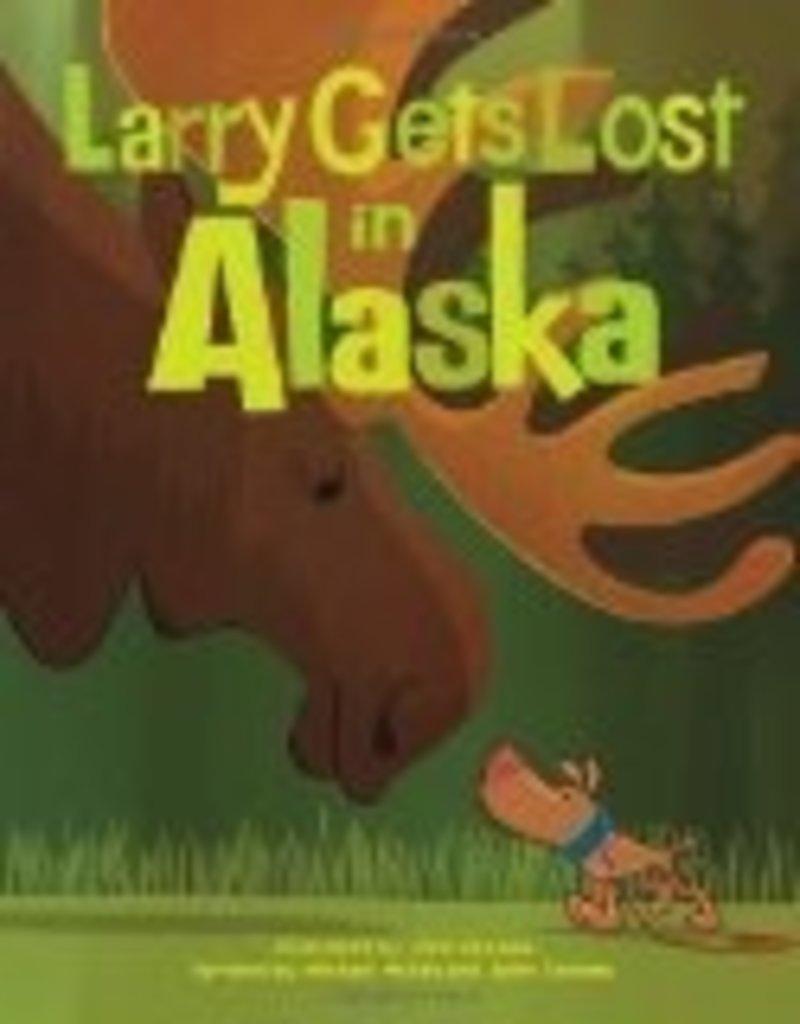 Larry gets Lost in Alaska (ppb) - Louv, Richard