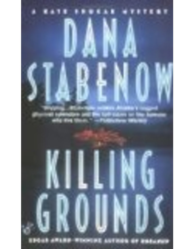 Killing Grounds - Stabenow, Dana