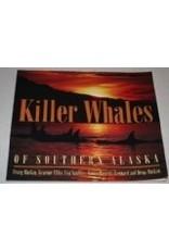 Killer Whales of Southern AK - Matkin, Ellis, Saulitis, Barre