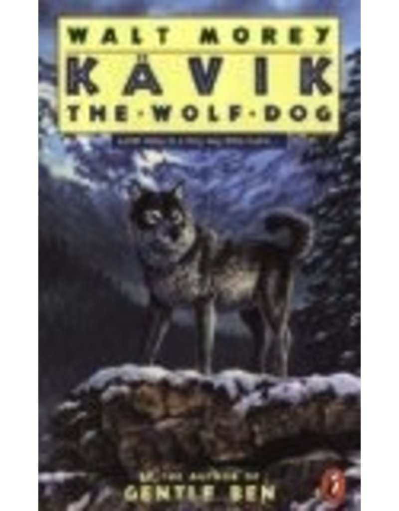 Kavik the Wolf Dog - Morey, Walt