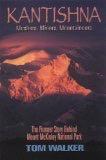 Kantishna,Mushers, Miners, Mountaineers - Walker, Tom