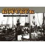 Journey to the Koyukuk: The Photos of J. N. Wyman, 1989-1899 - J.N.Wyman photos
