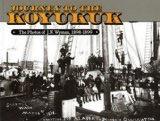 Journey to the Koyukuk: The Photos of J. N. Wyman, 1989-1899 - J.N.Wyman photos