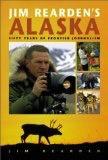Jim Rearden's Alaska - Jim Rearden