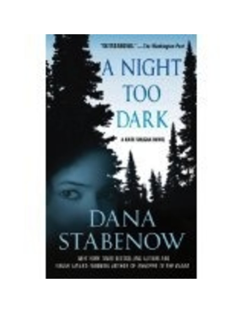A NIght Too Dark - Dana Stabenow