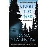 A NIght Too Dark - Dana Stabenow
