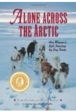 Alone Across the Arctic - Flowers, Pam