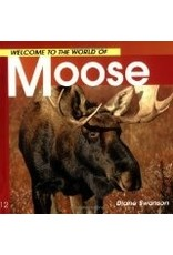 Welcome to ... Moose - Swanson, Diane