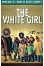 The White Girl, - Kostelnik, Dawn
