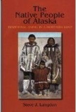 The Native People of Alaska - Langdon, Steve J.