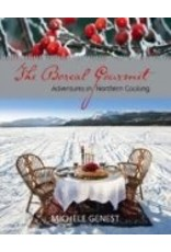 The Boreal Gourmet - Michele Genest