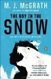 The Boy in the Snow - M J McGrath