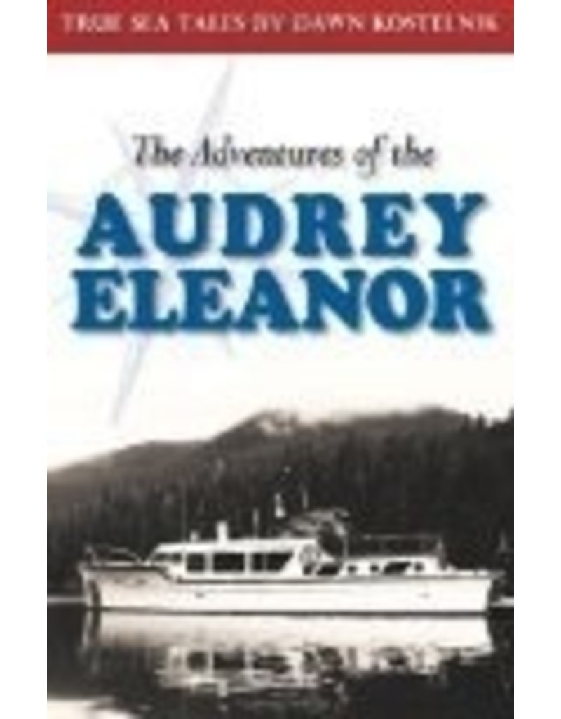 the Adventures of the Audrey Eleanor - Kostelnik, Dawn