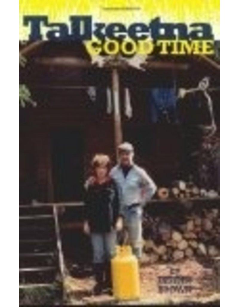 Talkeetna Good Time - Dennis Brown