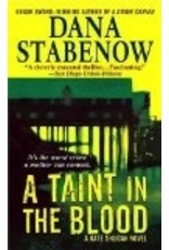 Taint in the Blood: a Kate Shugak Novel- Stabenow, Dana