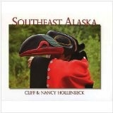 Southeast Alaska --Cliff & Nancy Hollenbeck