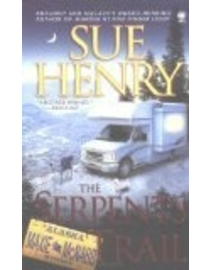 The Serpents Trail (Maxie and Stretch, Book 1)- Henry, Sue