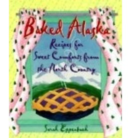 Baked Alaska: Sweet Comforts of the North Country