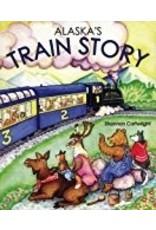 Alaska's Train Story  (Bdbk)