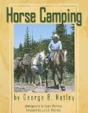Horse Camping - George Hatle