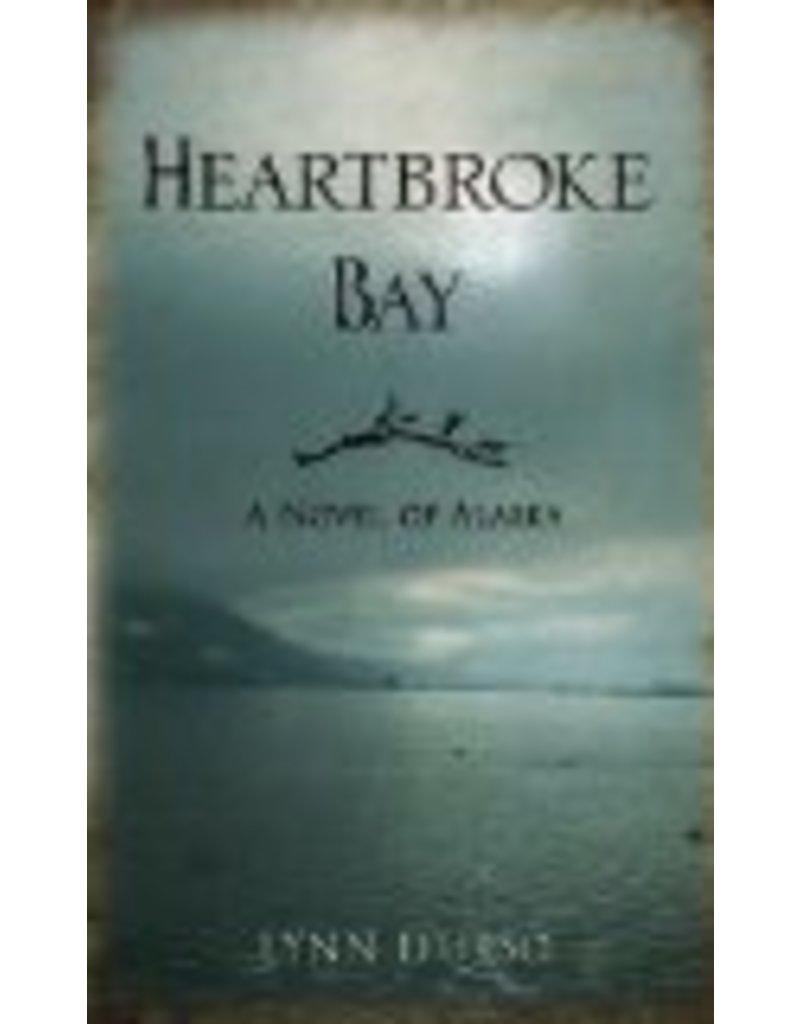 Heartbroke Bay - L. Schooler