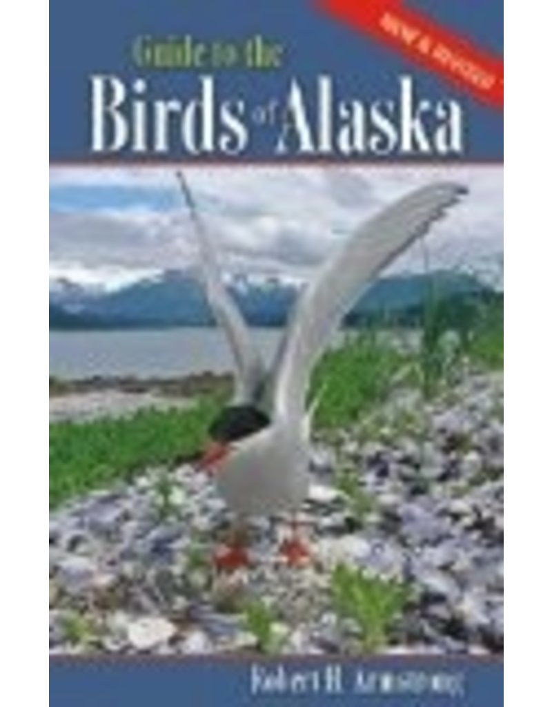Guide to Birds of Alaska - Armstrong, Robert H.