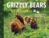 Grizzly Bears of Alaska (ppb) - Miller, Debbie S