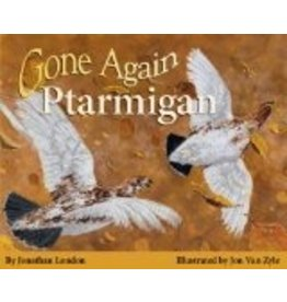 Gone Again Ptarmigan