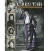 Gold Rush Women - Murphy, Claire & Haigh, Jane