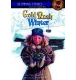 Gold Rush Winter - Murphy, Claire & Waldrep, Rich