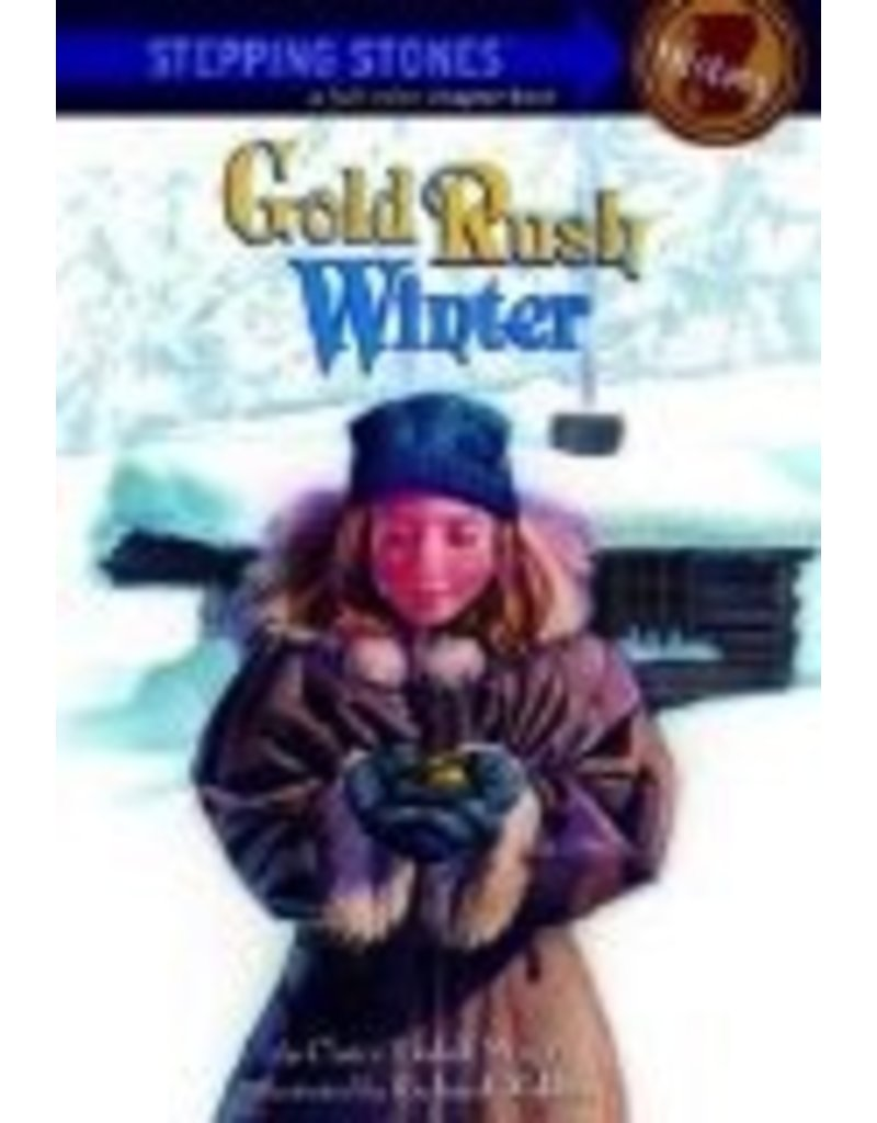 Gold Rush Winter - Murphy, Claire & Waldrep, Rich