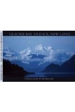 Glacier Bay Old Ice, New Land