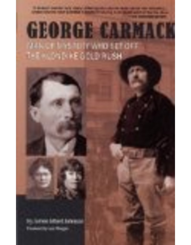 George Carmack - Johnson, James Albert