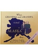 When Grandma and Grandpa Visited Alaska They ...